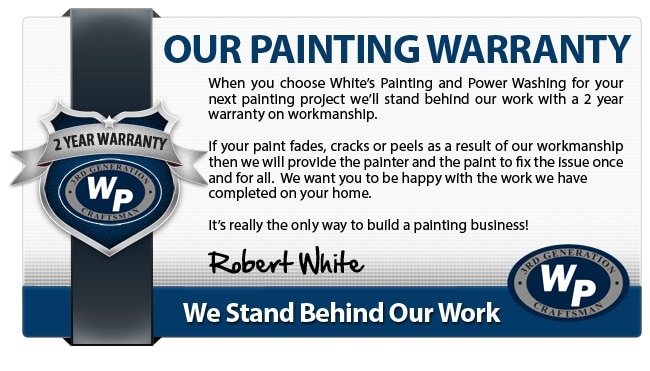 white 39 s painting and power washing warranty